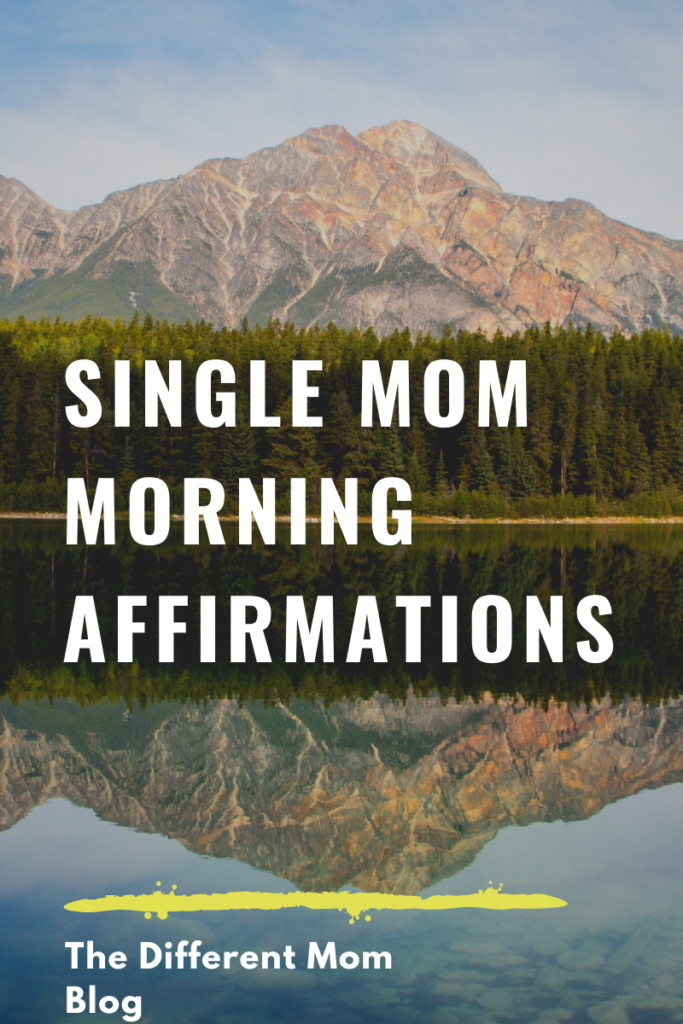 Get your morning affirmations for single moms here. Because every mom needs to know who they are!