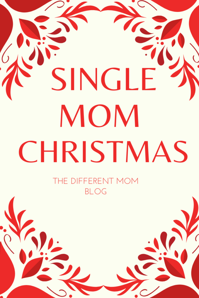 Christmas ideas and encouragement for single moms
