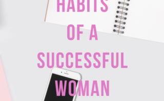 Four habits of a successful woman