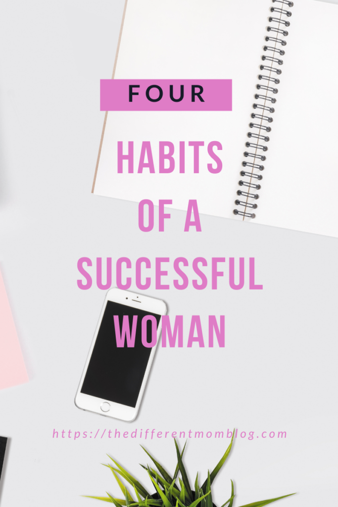 learn and duplicate these  four habits to become a successful single mom or woman