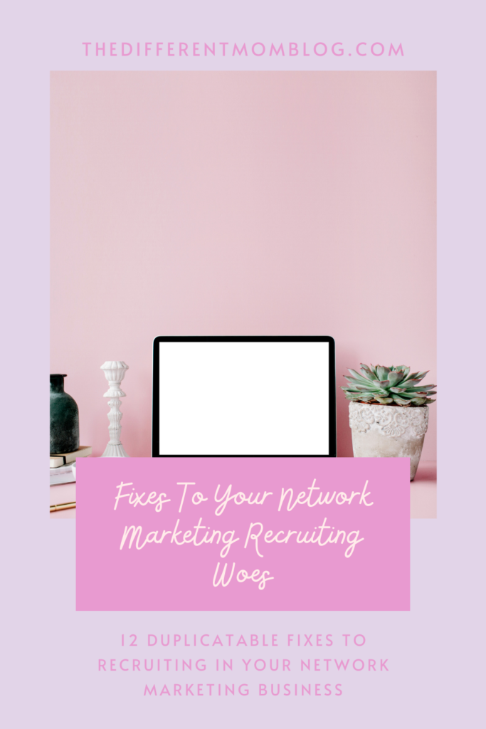 Fixes to your network marketing recruiting woes