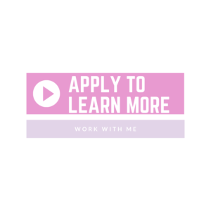Apply To Work With Me
